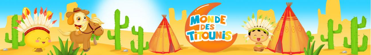 MONDE DES TITOUNIS